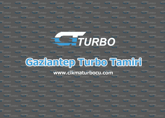 Turbo Tamiri Gaziantep